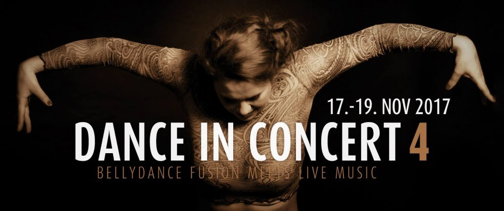 Dance in Concert Festival 4 - Bellydance fusion meets live music